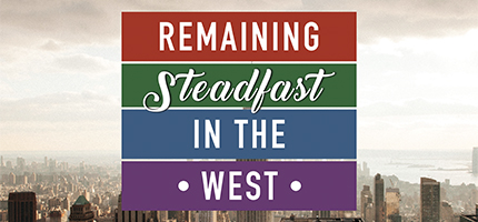 steadfastness in the west